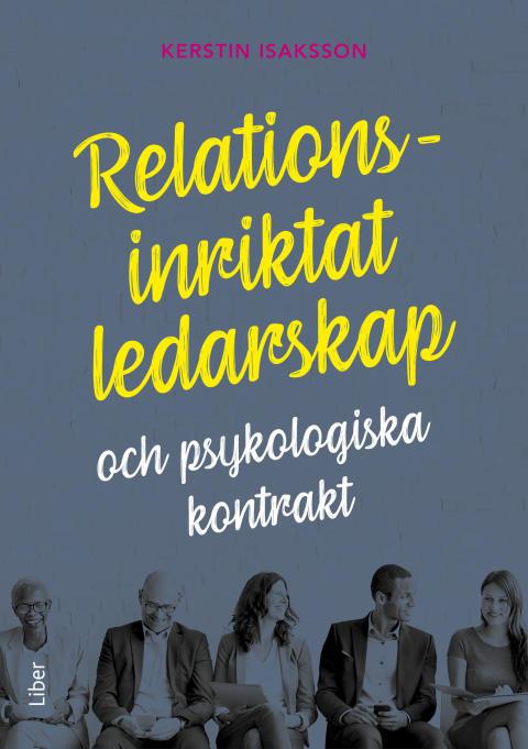 Relationsinriktat ledarskap och psykologiska kontrakt