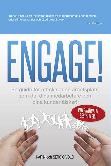 Ny bok: Engage - en guide för att skapa en arbetsplats som du, dina medarbetare och dina kunder älskar