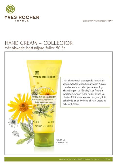 Pressinformation om - Yves Rochers Hand Cream – Collector