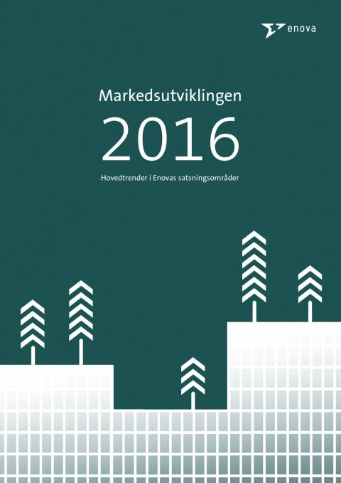 Markedsutviklingen 2016 – Hovedtrender i Enovas satsningsområder