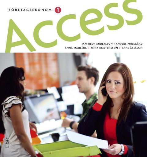 Access Företagsekonomi - Företagsekonomi med entreprenörsperspektiv!