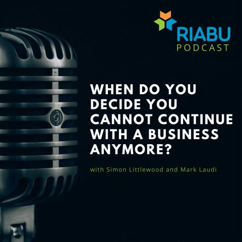 When do you decide you cannot continue with a business anymore?