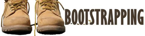 Bootstrapping? Here are some ideas