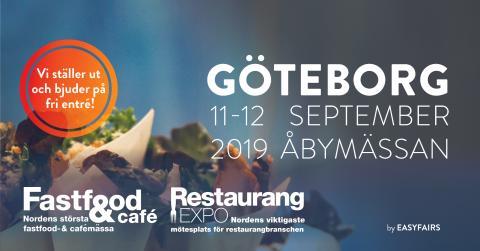 Fastfood & Café/Restaurangexpo 11-12 september 2019