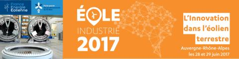 """Eole Industrie 2017 - Thème """"L'innovation dans l'éolien terrestre"""""""