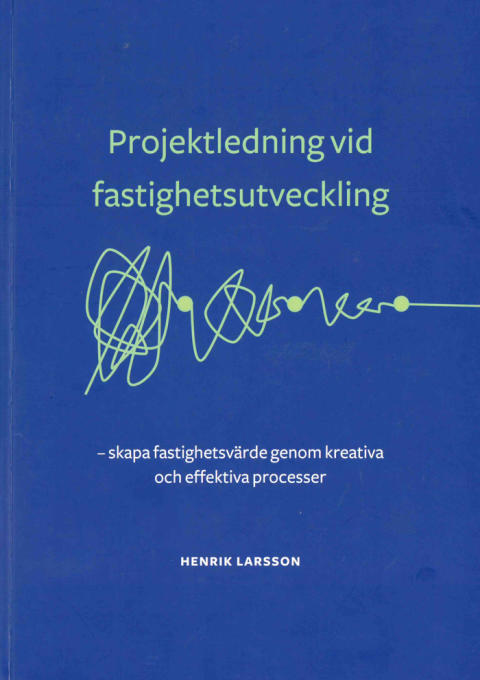 Ny bok! Så lyckas du som projektledare vid fastighetsutveckling