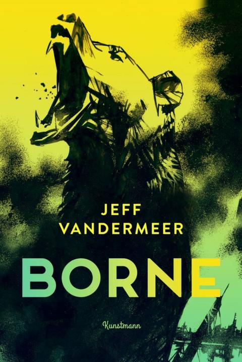 Borne – Jeff VanderMeer