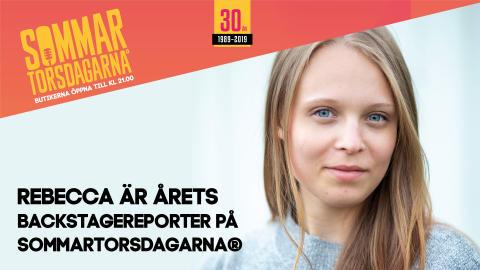 Rebecca Nordgren är årets backstagereporter på Sommartorsdagarna®