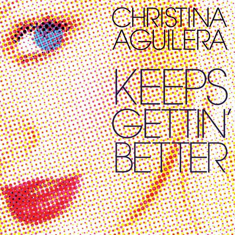 "Christina Aguilera ""Keeps Gettin' Better"""