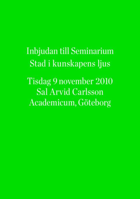 """Seminarieprogram """"Stad i kunskapens ljus"""", Göteborg 9 november"""