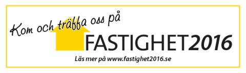 Vi ses på mässan Fastighet2016 i Övik!