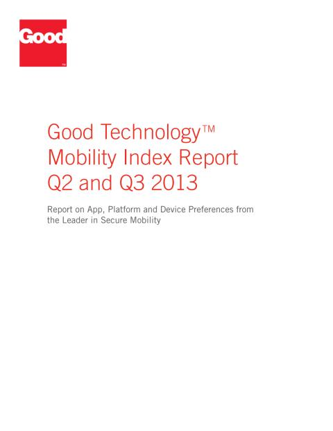 Good Technology Mobility Index Report Q2-Q3 2013