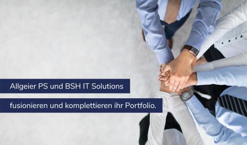Allgeier PS und BSH IT Solutions fusionieren und komplettieren ihr Portfolio