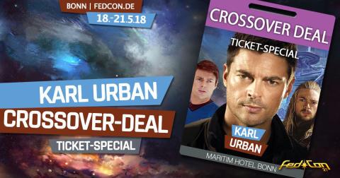 FedCon 2018: Hol dir das Karl Urban - Crossover-Deal - Ticket-Special