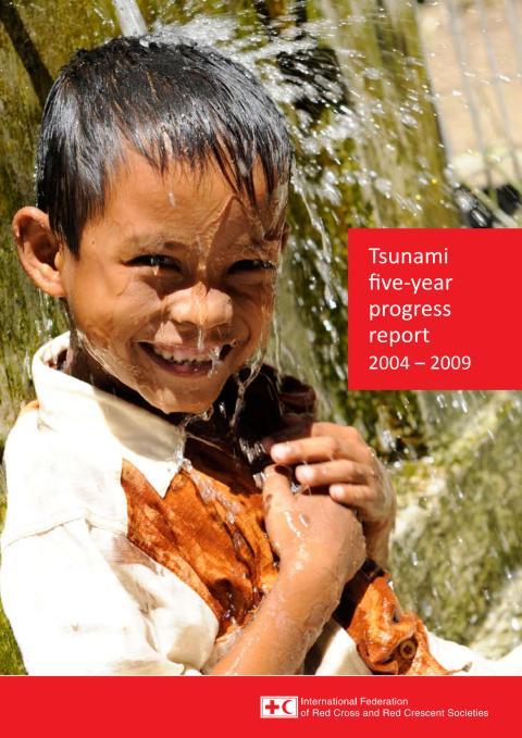 Rapport: Internationella rödakorsets redovisning 5 år efter tsunamin