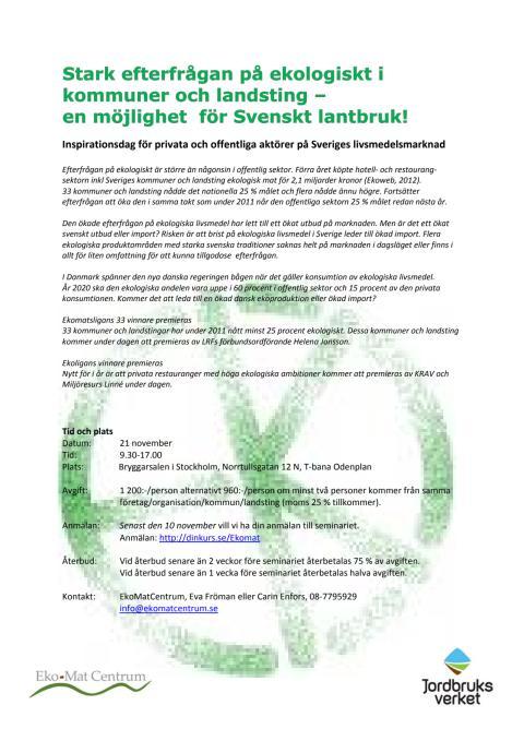 Stark efterfrågan på ekologiskt i kommuner och landsting - en möjlighet för Svenskt lantbruk