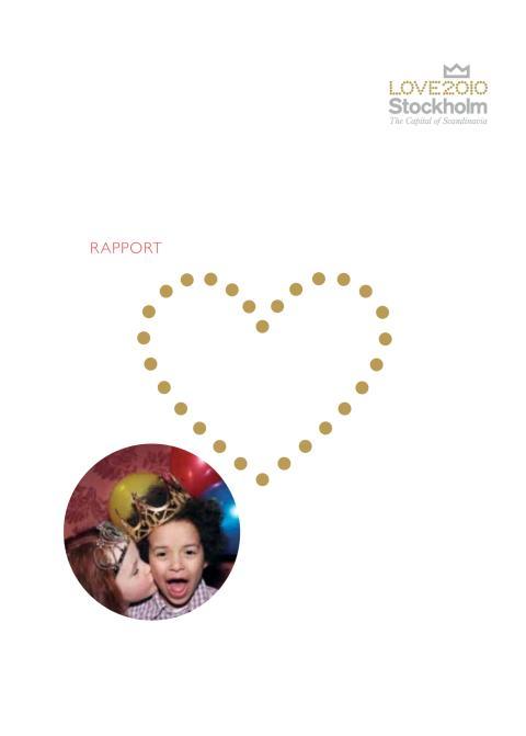 Love Stockholm 2010 - rapport