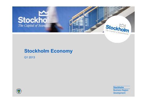 Stockholm Economy Q1 2013