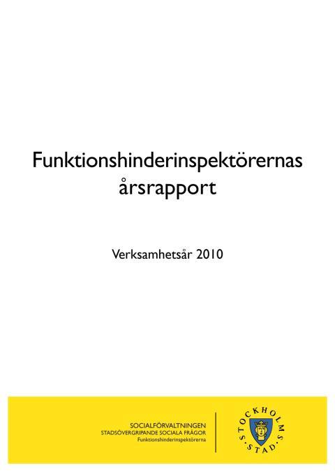 Stockholm: Funktionshinderinspektörernas årsrapport 2010