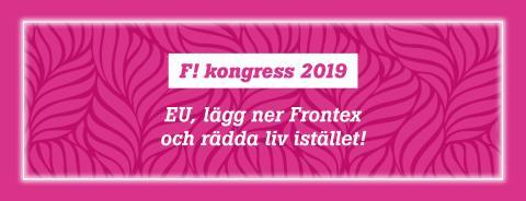 F! om EU: Lägg ner Frontex och rädda liv istället