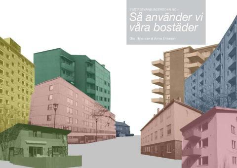 Bostadsvaneundersökning - Så använder vi våra bostäder  Flexibla bostäder efterfrågas
