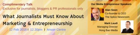 What Journalists Must Know About Marketing & Entrepreneurship