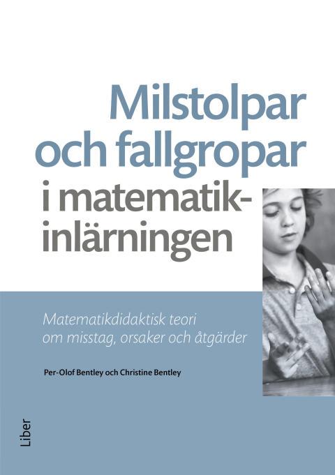 Milstolpar och fallgropar i matematikinlärningen