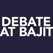 Debate at Bajit