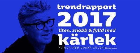 Trendrapport 2017 med Göran Adlén äger rum på Högberga Gård