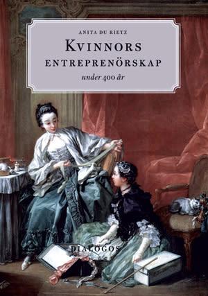 Kvinnors entreprenörskap under 400 år