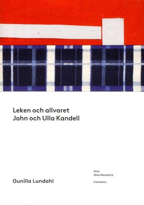Leken och allvaret. John och Ulla Kandell. Omslag.