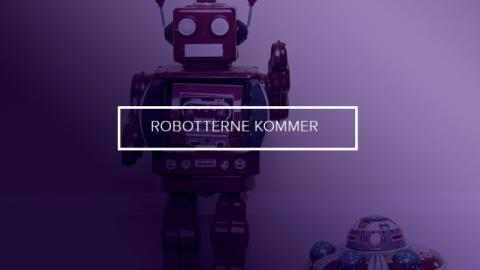 Robotterne kommer – hvad betyder det for dit brand?