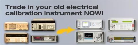 Trade-In Promotion for Electrical Calibration  Instruments!!!!!