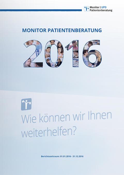"""""""Monitor Patientenberatung 2016"""" zeigt aktuelle Herausforderungen des Gesundheitssystems aus Sicht der Patienten auf"""