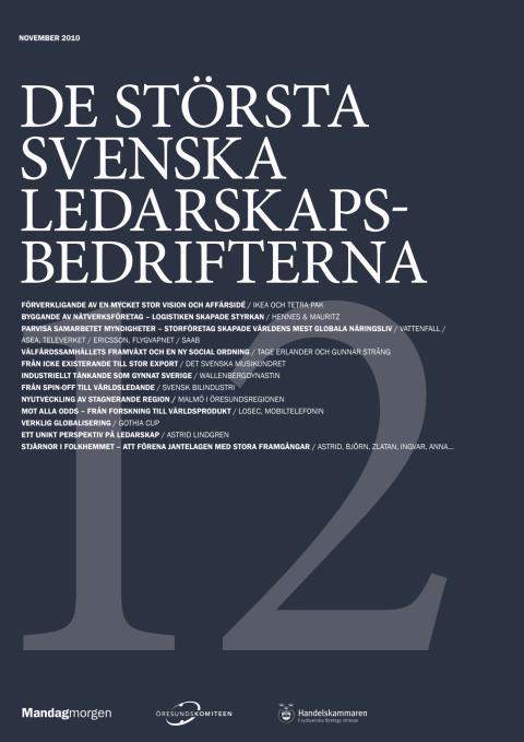De största svenska ledarskapsbedrifterna