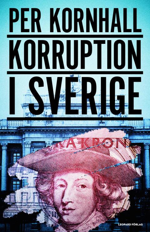 Boksläpp - Korruption i Sverige av Per Kornhall