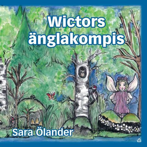 """IDAG SLÄPPS BARNBOKEN """"WICTORS ÄNGLAKOMPIS"""""""