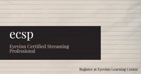 Next chance to become an Eyevinn Certified Streaming Professional in September