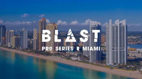 Friendly reminder: Press accreditaion for BLAST Pro Series Miami