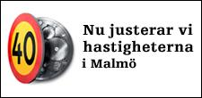 Nya hastigheter i Malmö