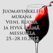 Viini, Ruoka ja Hyvä Elämä -messut 25.-28.10.2012