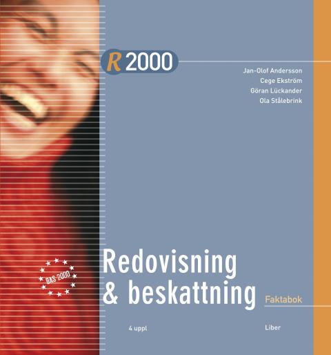 R2000 Redovisning och beskattning - Processinriktad, problemorienterad och flexibel!