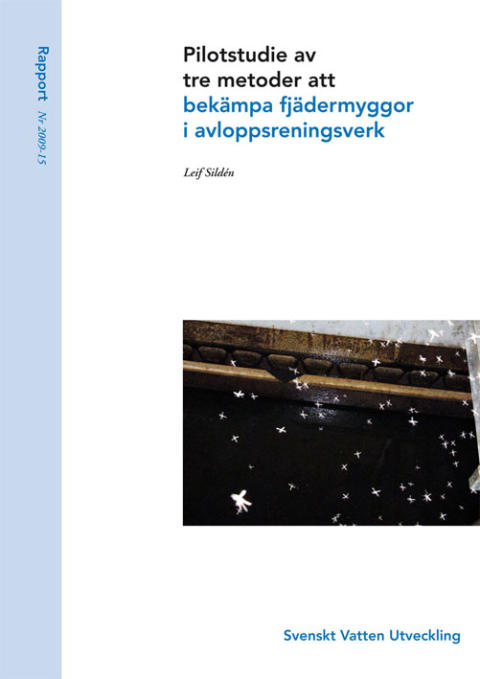 Rapport: Pilotstudie av tre metoder att bekämpa fjädermyggor i avloppsreningsverk (avlopp)
