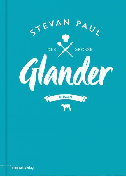 "Stevan Paul - ""Der große Glander"""