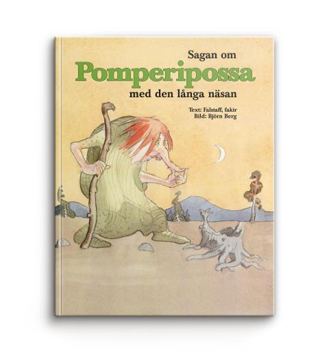 Sagan om Pomperipossa med den långa näsan av Falstaff Fakir och Björn Berg Bok Happy Meal 2016