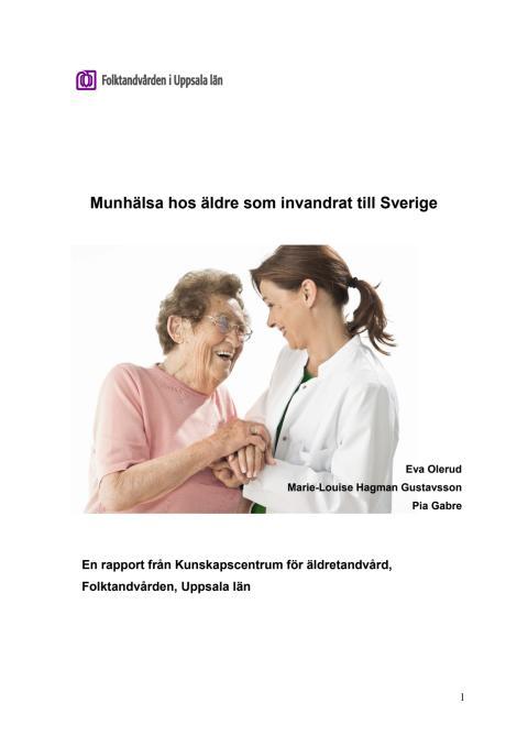 Munhälsa hos äldre som invandrat till Sverige