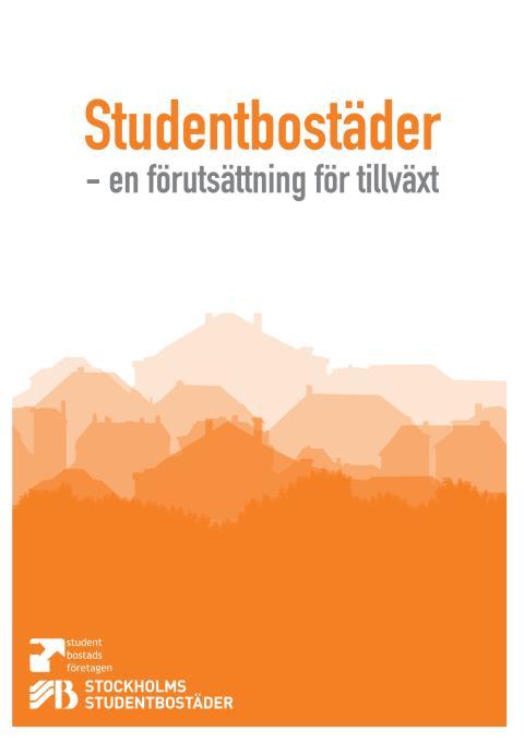 Studentbostäder - en förutsättning för tillväxt