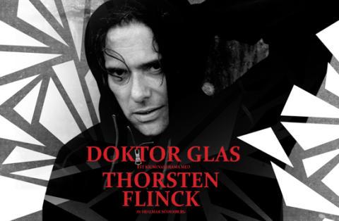 DOKTOR GLAS -Thorsten Flinck turnerar med sin tolkning av Hjalmar Söderbergs klassiska kriminaldrama.
