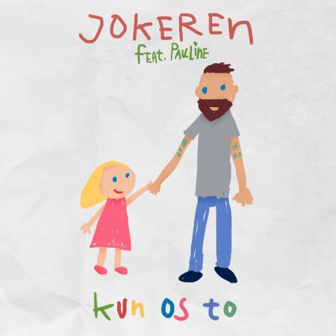 """Jokeren """"Kun Os To"""" ny single på gaden i dag."""