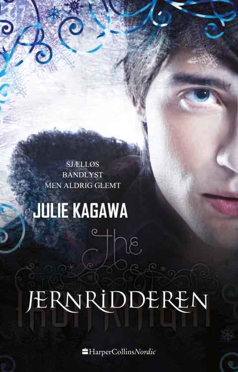 """Jernridderen - Sagaen om Iron Fey"" af Julie Kagawa (Bind 4)"